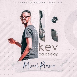 EP: Kev Da Deejay - Musical Pleasure