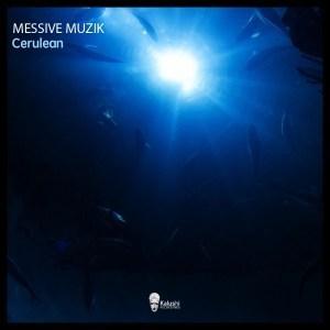 EP: Messive Muzik - Cerulean (Zip File)