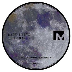 EP: Wade Watts - Zodiac