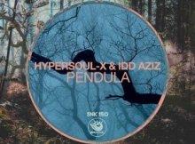 HyperSOUL-X & Idd Aziz - Pendula