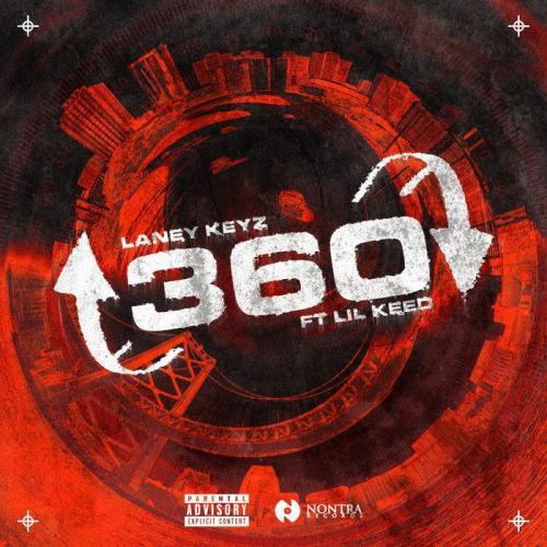 Laney Keyz ft Lil Keed - 360