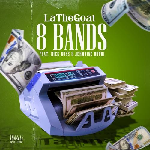 LaTheGoat ft Rick Ross & Jermaine Dupri - 8 Bands (Remix)