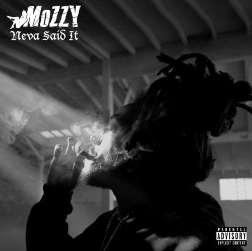 Mozzy - Neva Said It