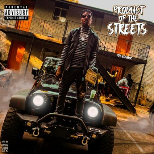 PDE Escobar - Product Of The Streets