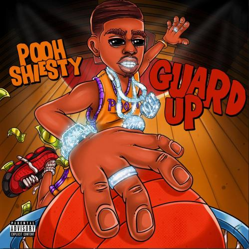 Pooh Shiesty - Guard Up