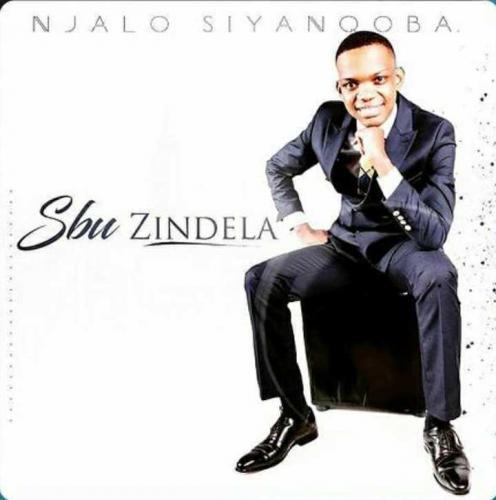 Sbu Zindela - Njalo Siyanqoba