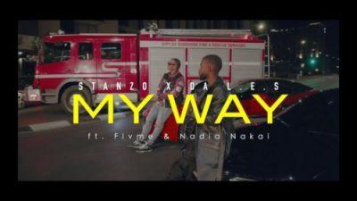 Stanzo & Da L.E.S ft Flvme & Nadia Nakai - My Way