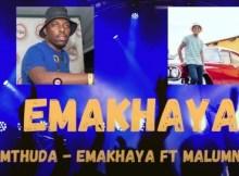 de-mthuda-ft-malumnator-emakhaya