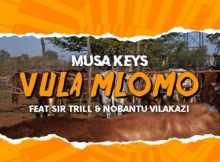 musa-keys-ft-sir-trill-nobantu-vilakazi-vula-mlomo