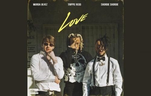Shordie Shordie & Murda Beatz ft Trippie Redd - Love