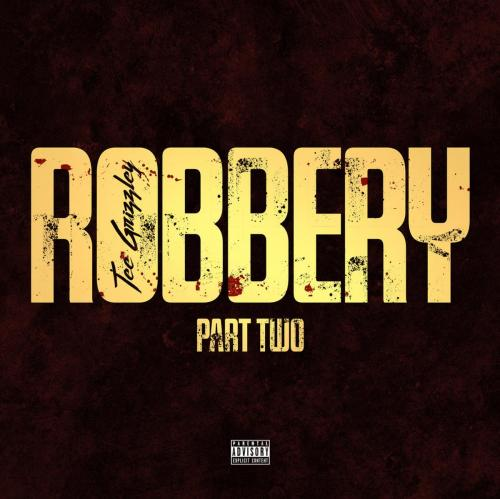 tee-grizzley-robbery-part-2