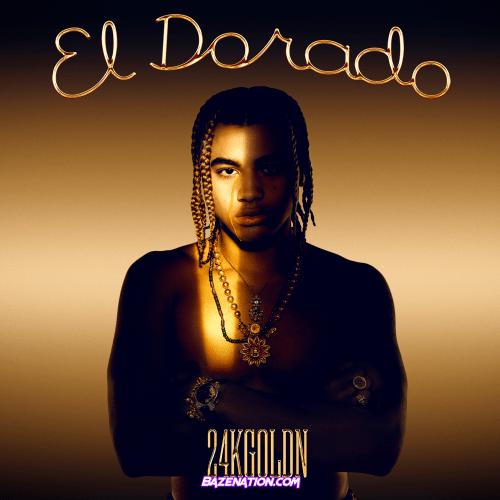 Album: 24kGoldn - El Dorado