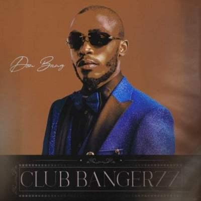 Album: Don Bang - Club Bangerzz