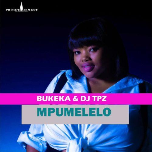 Bukeka & DJ Tpz - Mpumelelo