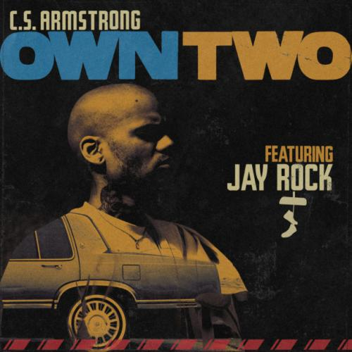 C.S. Armstrong ft Jay Rock - Own Two