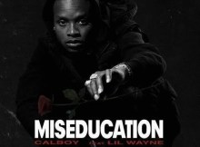 Calboy & Lil Wayne - Miseducation