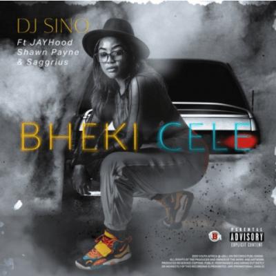DJ Sino ft Jayhood, Shawn Payne & Saggrius - Bheki Cele
