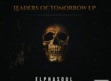 EP: ElphaSoul - Leaders Of Tomorrow