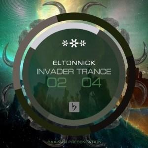 EP: Eltonnick - Invader Trance