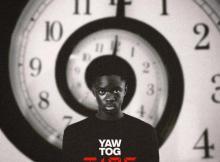 EP: Yaw Tog - Time