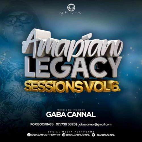 gaba-cannal-amapiano-legacy-sessions-vol-06