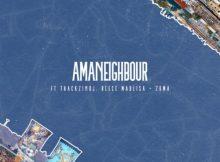 Killer Kau & Mr JazziQ ft Reece Madlisa, Zuma & Thackzin DJ - Amaneighbour