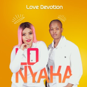 Love Devotion – Lonyaka
