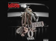 OTF - Only The Family & Lil Durk Presents: Loyal Bros