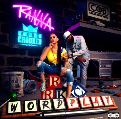 Ranna Royce ft KXNG CROOKED - Wordplay