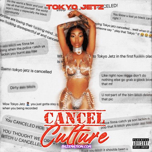 Tokyo Jetz - Cancel Culture