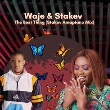 waje-ft-stakev-the-best-thing-stakev-amapiano-mix