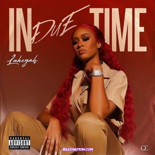 Album: Lakeyah - In Due Time