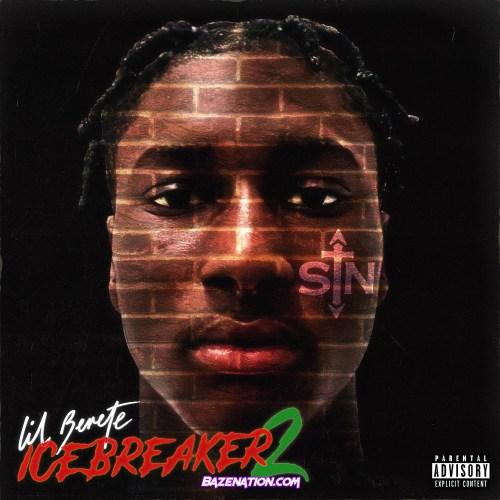 Album: Lil Berete - Icebreaker 2 (Deluxe)