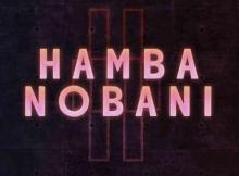 Boohle & Busta 929 ft Reece Madlisa & Zuma - Hamba Nobani