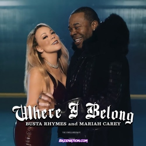 Busta Rhymes ft Mariah Carey - Where I Belong