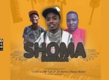 Chuzero x Mr Six21 Dj Dance & Peace Maker - Shoma Shoma