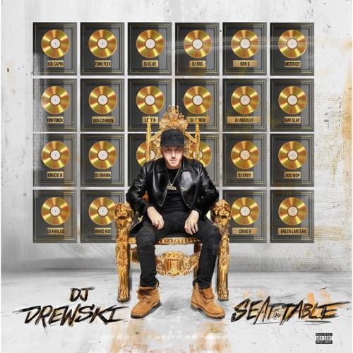 DJ Drewski - Seat At The Table
