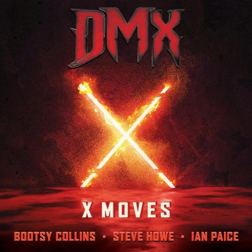 DMX ft Bootsy Collins, Steve Howe & Ian Paice - X Moves