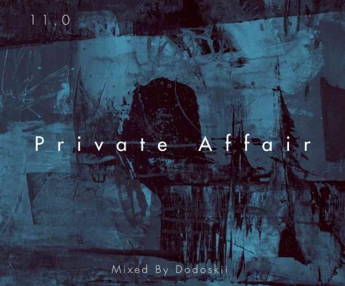 Dodoskii - Private Affair 11.0 (Piano Edition)