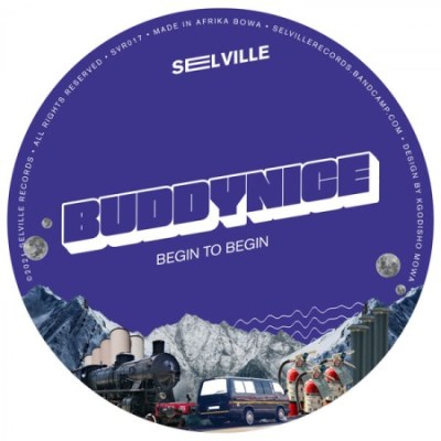 EP: Buddynice - Begin To Begin