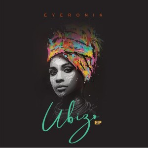 EP: EyeRonik - Ubizo