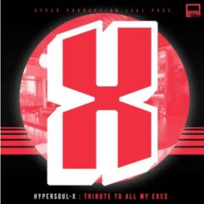HyperSOUL-X - Tribute To All My Exes