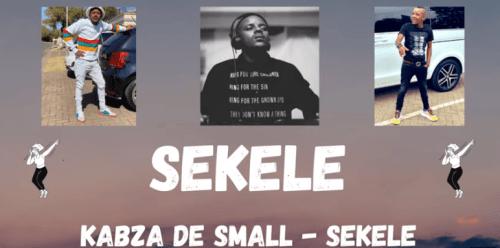 Kabza De Small - SEKELE