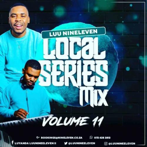 Luu Nineleven - Local Series Mix Vol. 11