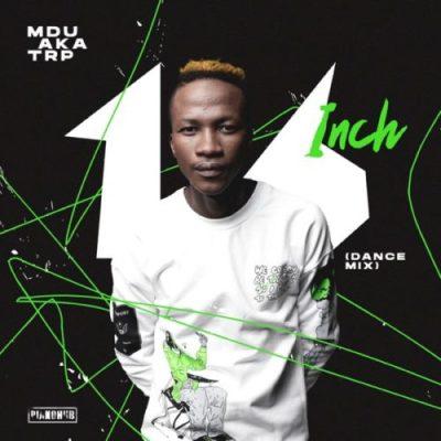 MDU aka TRP - 16 Inch (Dance Mix)