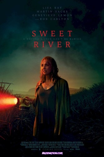 Movie: Sweet River (2020)