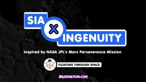 Sia & Ingenuity - Floating Through Space