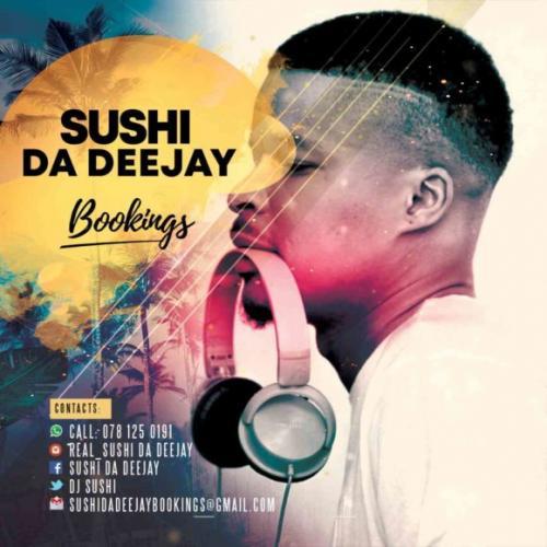 Sushi Da Deejay - Sthandoboy Birthday Mix