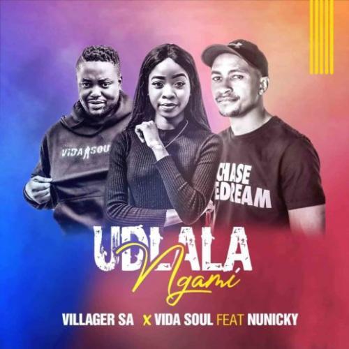 Villager SA & Vida Soul ft Nunicky - Udlala Ugami