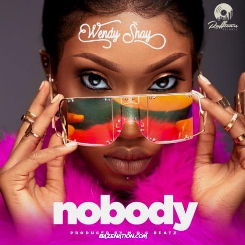 Wendy Shay - Nobody